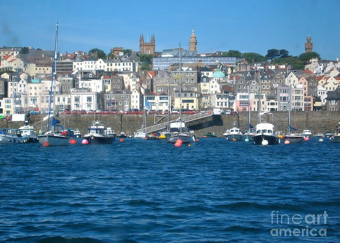 Isle Of Geurnsey Greeting Card featuring the photograph St Peters Port Guernsey by Phyllis Kaltenbach