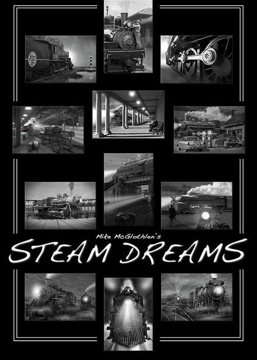 Transportation Greeting Card featuring the photograph Steam Dreams by Mike McGlothlen
