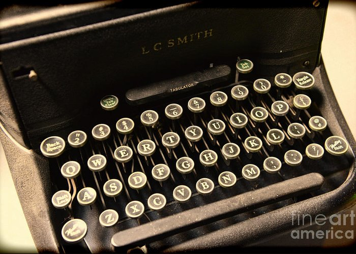Steampunk Greeting Card featuring the photograph Steampunk - Typewriter - The Age Of Industry by Paul Ward