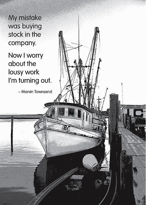 Quotation Greeting Card featuring the photograph Stock In The Company by Mike Flynn