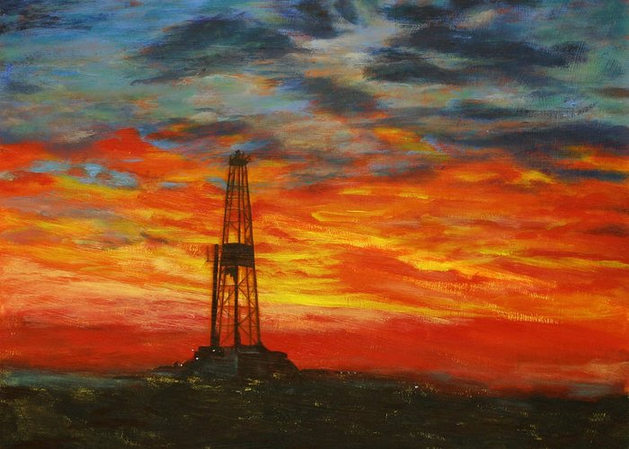 Oil Greeting Card featuring the painting Sunrise Rig by Karen Peterson