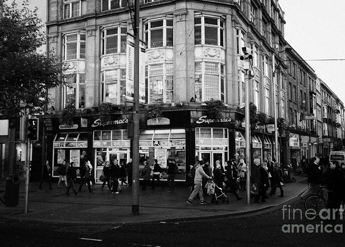 Supermacs Greeting Card featuring the photograph Supermacs Fast Food Restaurant Oconnell Street Dublin Republic Of Ireland by Joe Fox