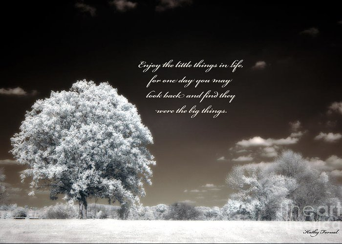 Surreal Trees Greeting Card featuring the photograph Surreal Infrared Trees With Inspirational Message by Kathy Fornal