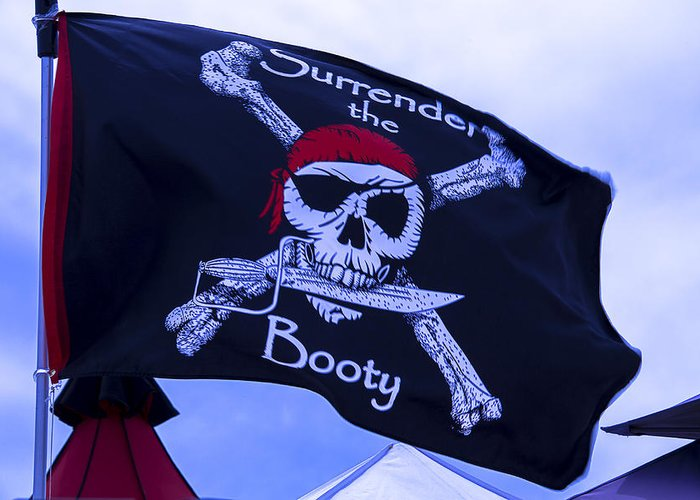 Surrender The Booty Greeting Card featuring the photograph Surrender The Booty Pirate Flag by Garry Gay