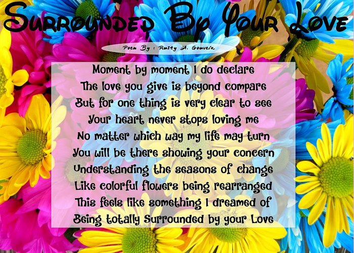 Poem Greeting Card featuring the digital art Surrounded By Your Love by Rusty Gouveia