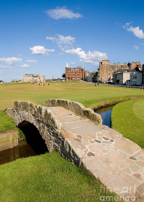Golf Greeting Card featuring the photograph Swilcan Bridge On The 18th Hole At St Andrews Old Golf Course Scotland by Unknown