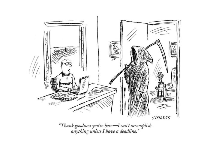Grim Reaper Writers Death Motivation  (man At Computer Talking To Grim Reaper.) 120214 Dsi David Sipress Greeting Card featuring the drawing Thank Goodness You're Here - I Can't Accomplish by David Sipress