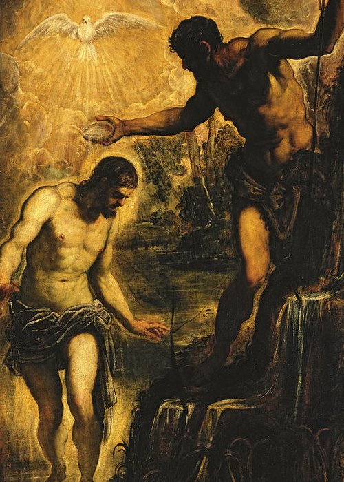 John The Baptist Greeting Card featuring the painting The Baptism Of Christ by Jacopo Robusti Tintoretto