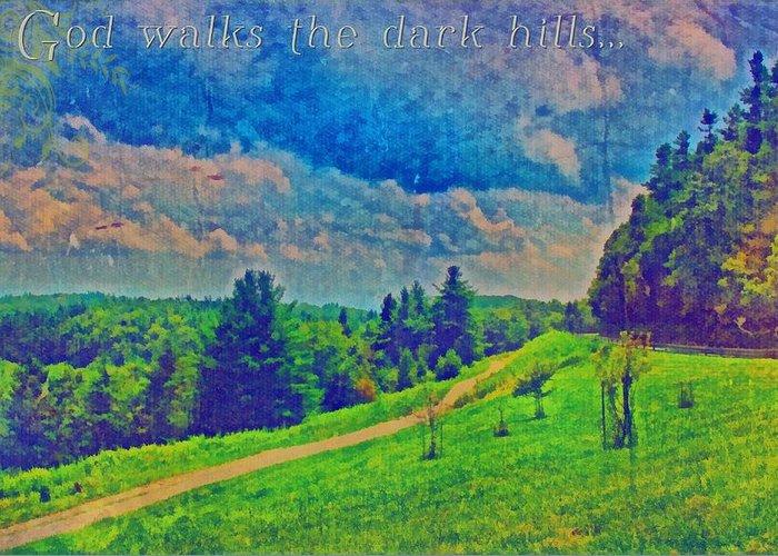 Jesus Greeting Card featuring the digital art The Dark Hills by Michelle Greene Wheeler