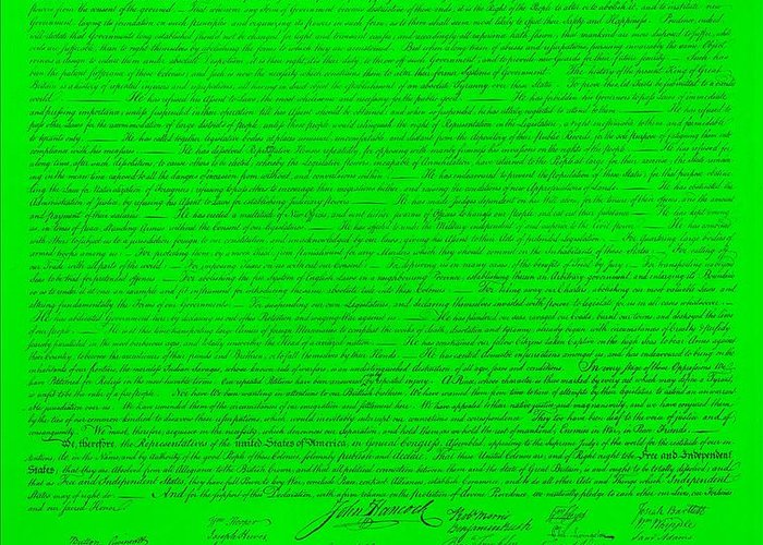 The Declaration Of Independence Greeting Card featuring the photograph The Declaration Of Independence In Green by Rob Hans