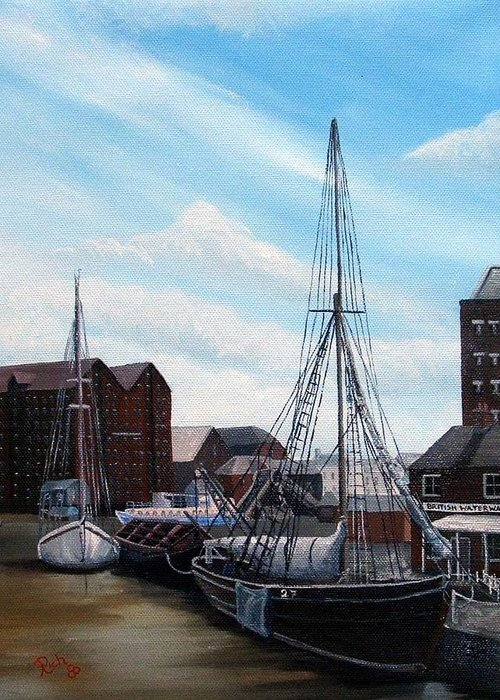 Landscape Greeting Card featuring the painting The Docks Gloucester by Richard Taylor