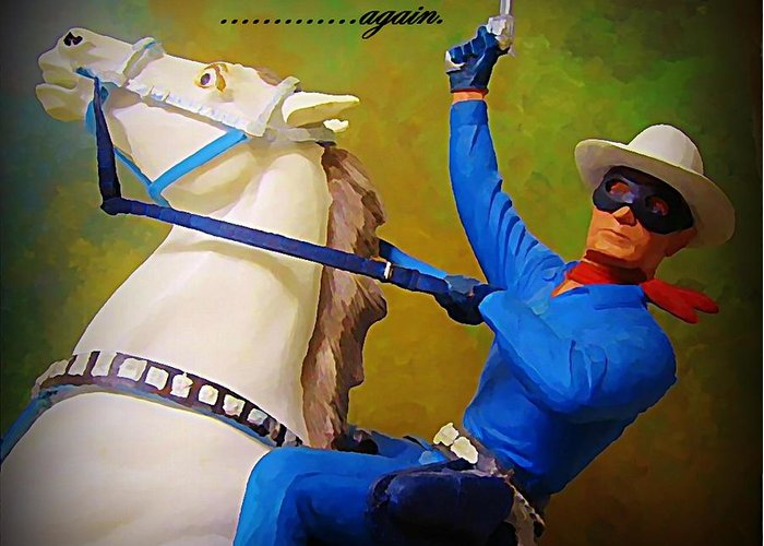 Americana Greeting Card featuring the painting The Lone Ranger Rides Again by John Malone