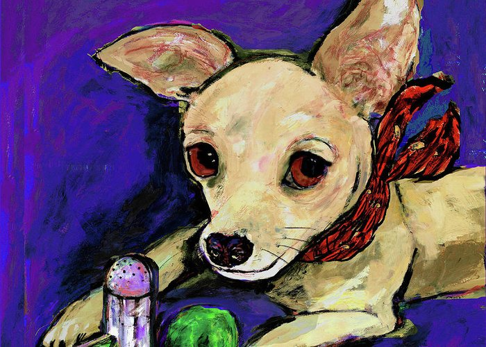 Chihuahua Greeting Card featuring the painting The Lovely Ms. Tecate Guarding Her Salt And Lime by Dale Moses
