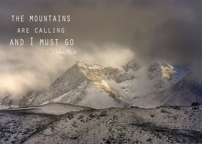Lanscape Greeting Card featuring the photograph The Mountains Are Calling And I Must Go John Muir Vintage by Guido Montanes Castillo