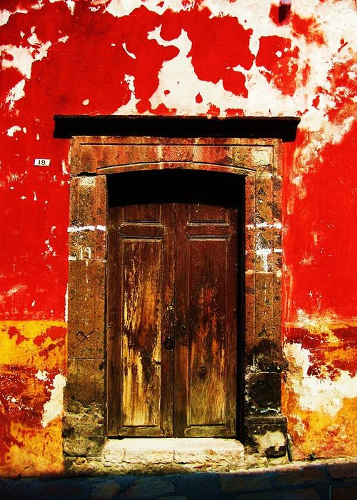 Mexico-san Miguel De Allende-door- Old-antique-house- Greeting Card featuring the photograph The Old Door by Rick Ashton