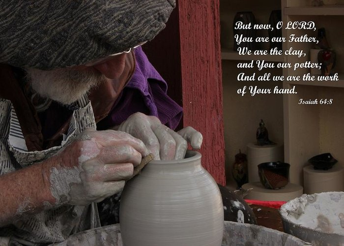 God Greeting Card featuring the photograph The Potter's Hand by Natalie Ortiz