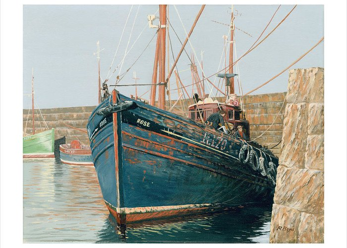 Trawler Greeting Card featuring the painting The Rose by Robert Boyd