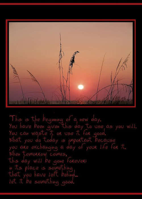 Sunrise Greeting Card featuring the photograph This Is The Beginning Of A New Day by Bill Cannon