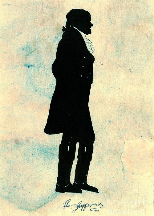 Thomas Jefferson Silhouette 1800 Greeting Card featuring the photograph Thomas Jefferson Silhouette 1800 by Padre Art
