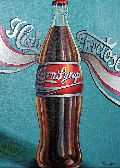 High Fructose Corn Syrup Greeting Card featuring the painting Truth In Labeling by Jim Figora