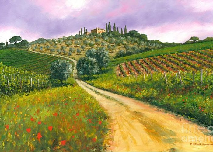 Tuscany Hills Greeting Card featuring the painting Tuscan Road by Michael Swanson