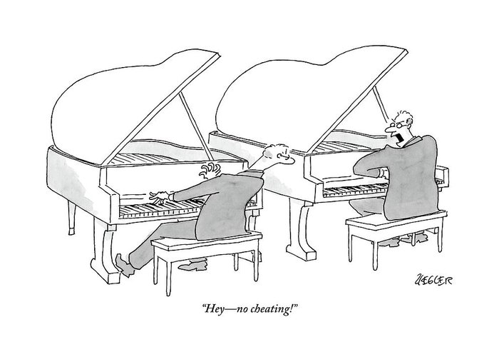Cheating Greeting Card featuring the drawing Two Concert Pianists Play Side-by-side by Jack Ziegler