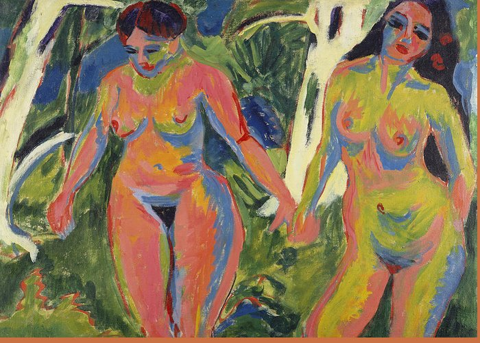 Expressionist; Expressionism; Portrait; Female; Double; Three-quarter Length; Forest; Tree; 2 Greeting Card featuring the painting Two Nude Women In A Wood by Ernst Ludwig Kirchner