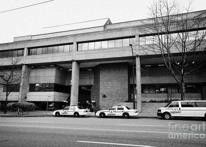 Vancouver Greeting Card featuring the photograph Vancouver Court Of British Columbia Criminal Court Bc Canada by Joe Fox