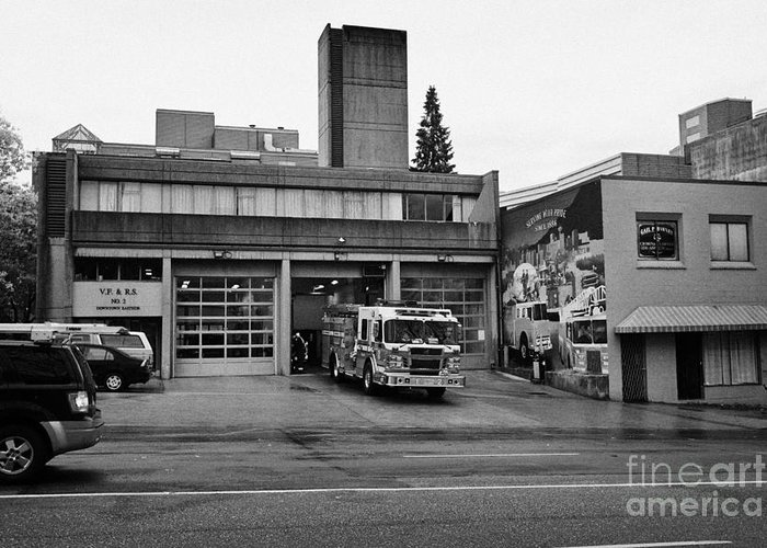 Vancouver Greeting Card featuring the photograph Vancouver Fire Rescue Services Truck Engine Outside Hall 2 In Downtown Eastside Bc Canada by Joe Fox