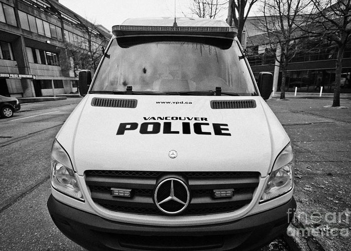 Vancouver Greeting Card featuring the photograph Vancouver Police Mercedes Response Van Vehicle Bc Canada by Joe Fox