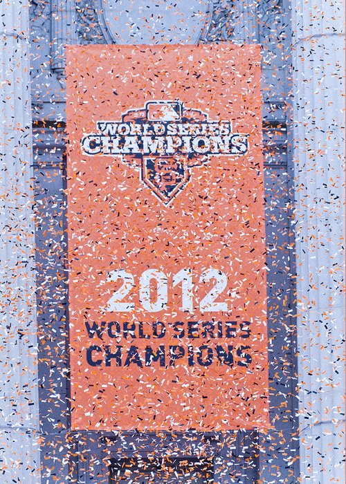 Confetti Greeting Card featuring the photograph Victory Parade Banner For The San Francisco Giants As The 2012 World Series Champions by Scott Lenhart