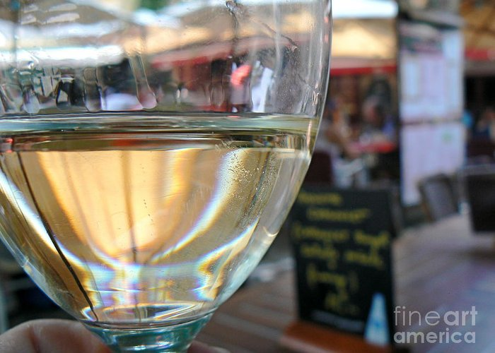 Wine Greeting Card featuring the photograph Vin Blanc by France Art