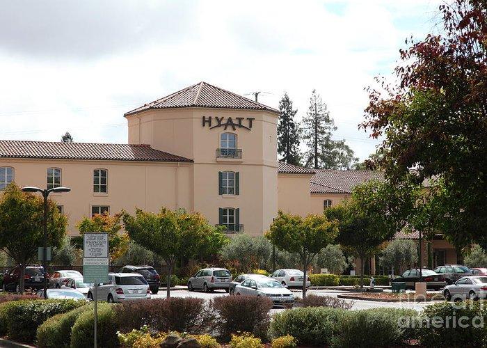Santa Rosa Greeting Card featuring the photograph Vineyard Creek Hyatt Hotel Santa Rosa California 5d25866 by Wingsdomain Art and Photography