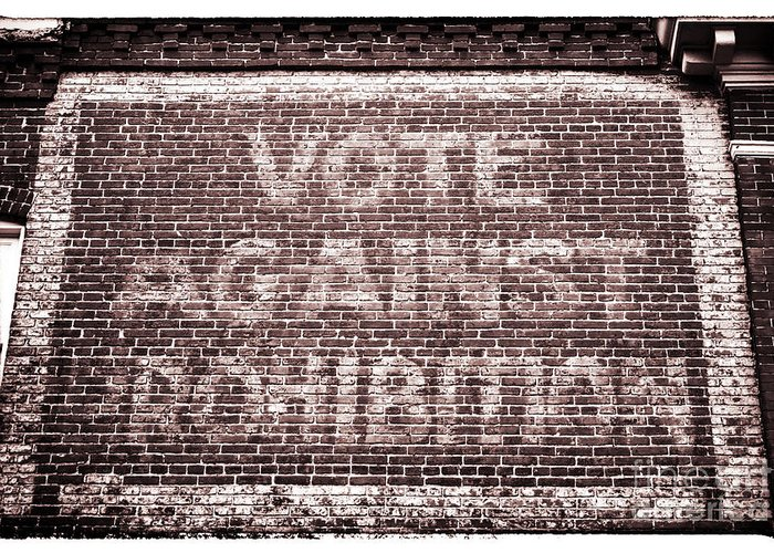 Vote Against Prohibition Greeting Card featuring the photograph Vote Against Prohibition II by John Rizzuto
