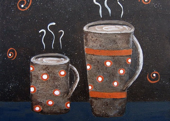 Coffee Greeting Card featuring the painting Wake Up And Smell The Coffee by Suzanne Theis