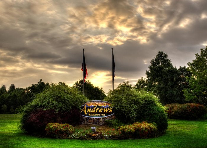 Andrews Greeting Card featuring the photograph Welcome To Andrews North Carolina by Greg and Chrystal Mimbs
