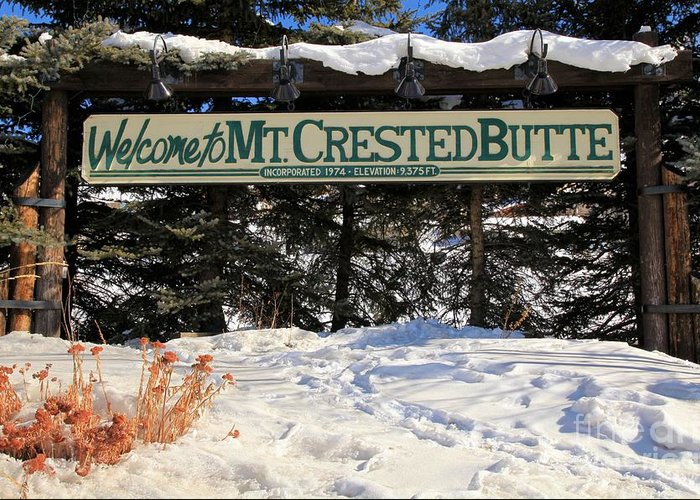 Welcome To Mt Crested Butte Greeting Card featuring the photograph Welcome To Mt Crested Butte by Adam Jewell
