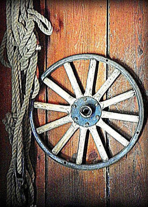 Wagon Wheel Greeting Card featuring the photograph Wheel An Rope by Sheri McLeroy