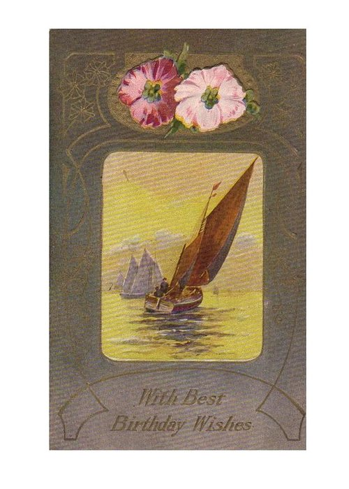 With Best Birthday Wishes Sailing Greeting Card For Sale By Olde