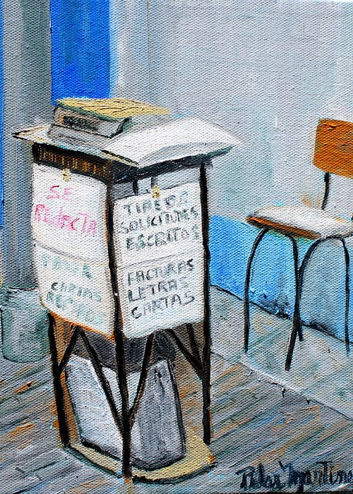 I Was Walking Downtown Lima Greeting Card featuring the painting Writing Services by Pilar Martinez-Byrne
