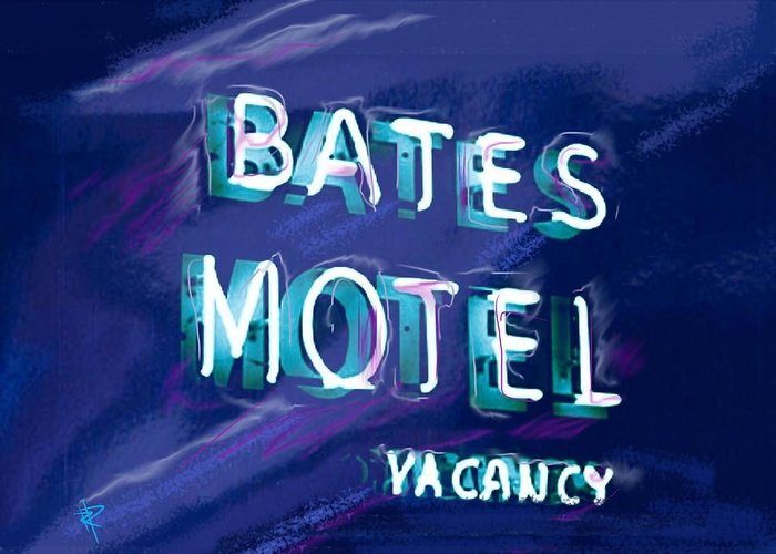 Bates Motel Greeting Card featuring the mixed media You Check In But You Don't Check Out by Russell Pierce
