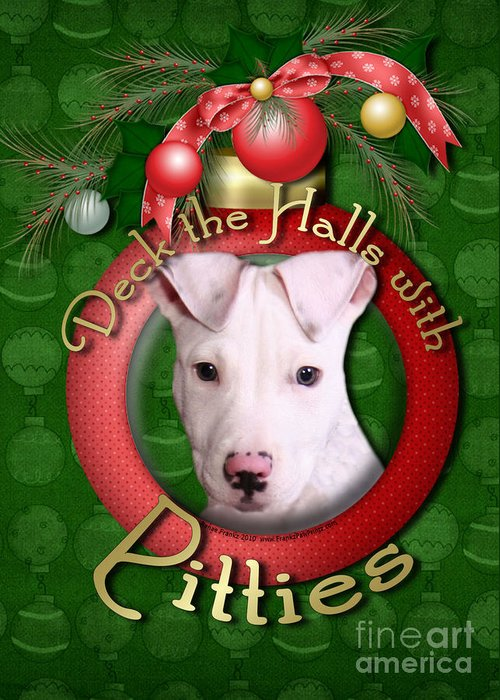 Pitbull Greeting Card featuring the digital art Deck The Halls With Pitbulls by Renae Laughner