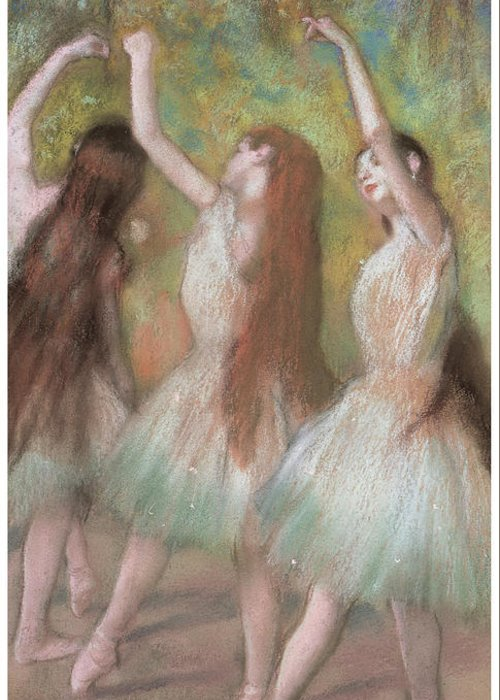 Green Dancers Greeting Card featuring the pastel Green Dancers by Edgar Degas