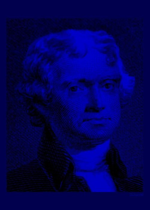 Thomas Jefferson Greeting Card featuring the photograph Thomas Jefferson In Blue by Rob Hans