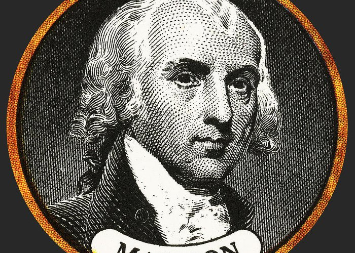 History Greeting Card featuring the photograph James Madison, 4th American President by Photo Researchers