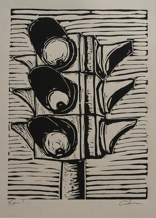 Stoplight Greeting Card featuring the drawing Signal by William Cauthern