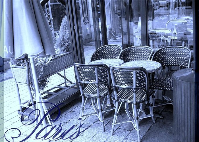 Tourist Greeting Card featuring the photograph A Parisian Sidewalk Cafe In Blue by Jennifer Holcombe