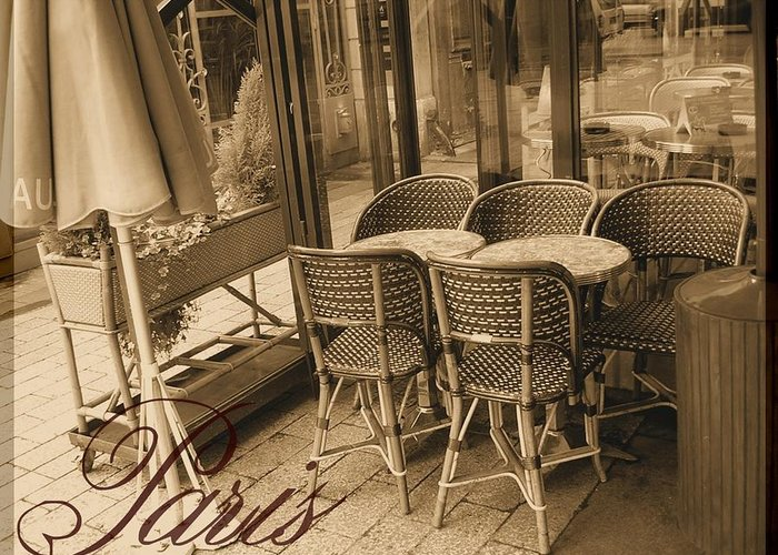 Tourist Greeting Card featuring the photograph A Parisian Sidewalk Cafe In Sepia by Jennifer Holcombe