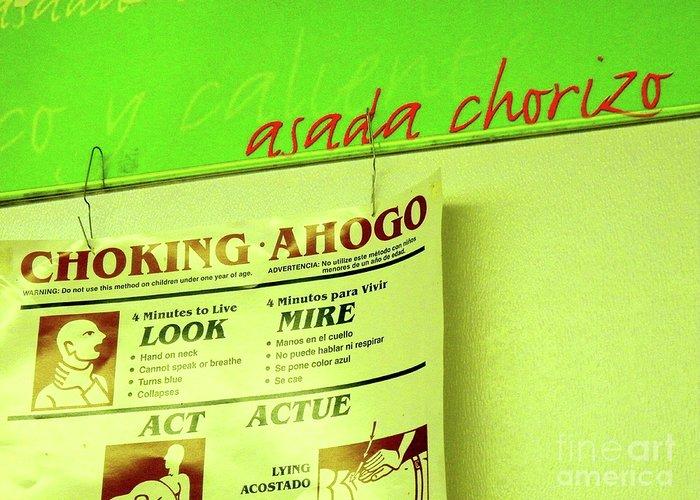 Humor Greeting Card featuring the photograph Asada Choke - Izo by Joe Jake Pratt