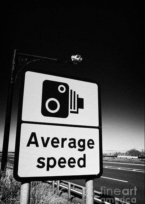 Average Speed Road Safety Overhead Traffic Cameras And Warning Sign  Scotland Uk United Kingdom Greeting Card